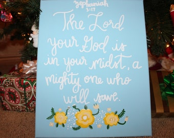 God Is A Mighty One Will Will Save Zephaniah 3:17 Canvas Verse Quote Art