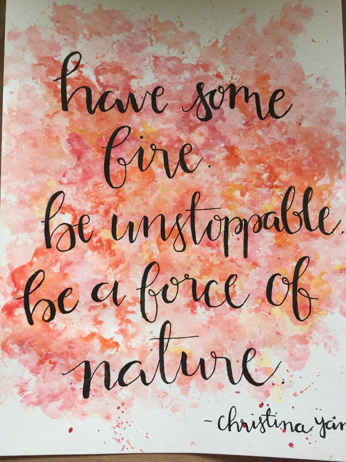 Have Some Fire Grey's Anatomy quote watercolor