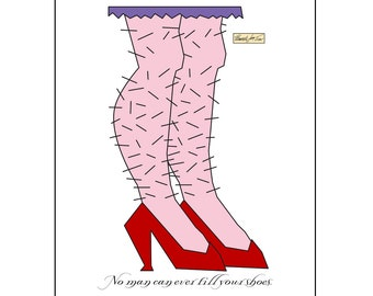 Inspirational Girlfriend Art Print No Man Can Fill Your Shoes 12 x 16