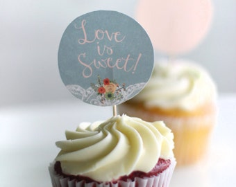 Printable cupcake toppers - Party circles - Love is sweet - Bridal Shower - Congratulations - Something Blue - Floral - Lace - Customizable