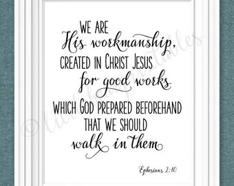 We are His Workmanship, printable Bible verse, Created in Christ Jesus, Ephesians 2:10, home decor, Christian poster, encouraging verse