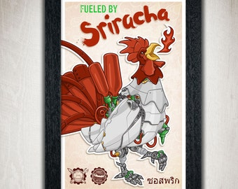 Fueled By Sriracha print- Sriracha gifts- chili sauce- rooster sauce- robot chicken- rooster robot- gifts for geeks-hot sauce- awesome sauce