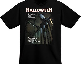 Halloween 'The Trick Is To Stay Alive' 1978 Horror Movie SHIRT