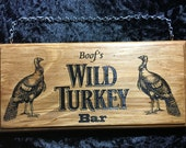 Wild Turkey Bar Sign - Personalised
