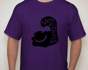 We Are All Mad Here Cheshire Cat T-Shirt