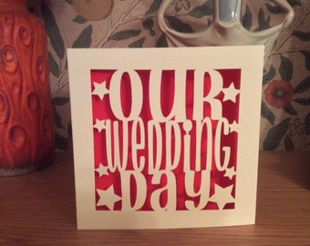 Papercut -Wedding Card - Our Wedding Day