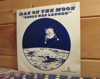 """Man On The Moon - """"Eagle Has Landed"""" - 33 1/3 Vinyl Record"""