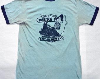 Rare! Vintage 80s Pierre TRUDEAU Says We're No.1 T-Shirt Salmon Arm Salute BC