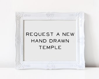 New HAND DRAWN Temple Request