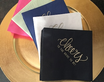 Gold Foil Napkins - Cheers to the Bride to Be! - SET OF 20+