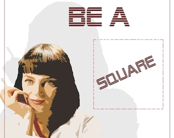 Pulp Fiction Mia Wallace Quote Digital Print