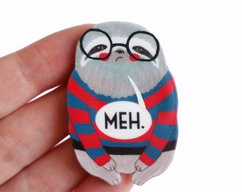 """Brooch // Pin // Sloth // shrink plastic // Illustrated """"Sloth in a Sweater"""" // MEH // statement // quirky jewelry"""