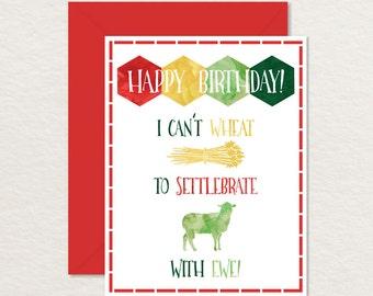 Printable Birthday Card / Settlers of Catan Card / Printable Board Game Card / Nerdy Birthday Card / Funny Birthday Card / Birthday Pun Card