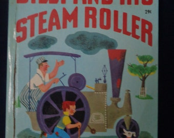 Billy and His Steam Roller, A Wonder Book, 1951