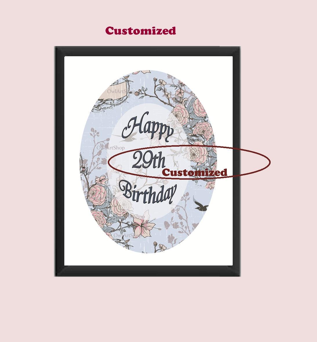 Happy Birthday 29th 39th 50th 75th Or Any Other By OwlArtShop