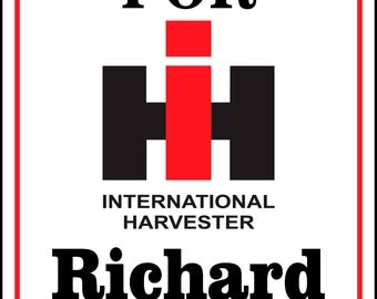 International Harvester Parking Sign Personalize  -Add Name-