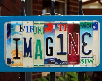 IMAGINE - handmade license plate sign / wall decor / dream