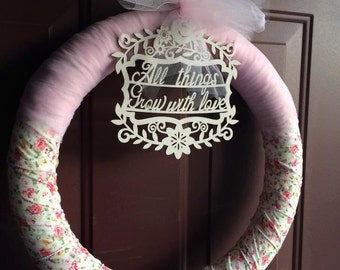 door wreath all things grow with love ... pastel floral print with white lasercut wood flourish quote and tulle bow