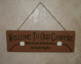 Welcome to our campfire Were friends and marshmellows get toasted.