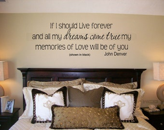 If I should live forever, John Denver, Lettering, Wall, Words Quotes, Decals, Art, Custom, Decal, Willow Creek Signs, Willow Creek Design Co