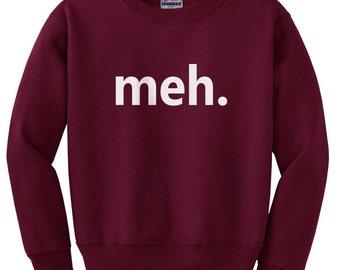 meh. small letters Geek on Black, Light Steel, Navy or Maroon Sweatshirt
