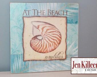 "Nautilus Shell Sign- ""At The Beach""  Coastal Wood Sign, Beach art, Nautical sign,  Ready To Hang"