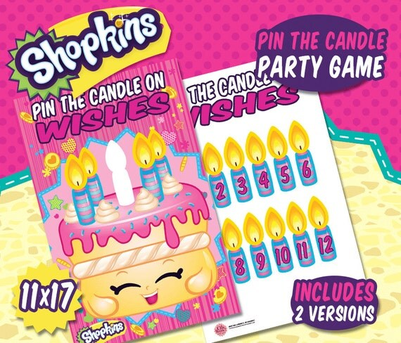 Shopkins Party Theme: Pin The Candle On Wishes Party Game