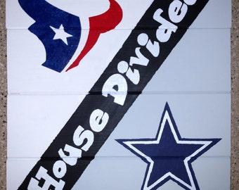 House Divided Cowboy/Texans Sign