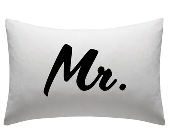 Mr. Custom Printed Pillowcase - His