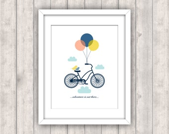 INSTANT DOWNLOAD - Printable Digital File - Adventure Is Out There Bicycle Print - Bike with Balloons Typography Nursery Art Home Decor 8x10
