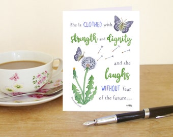 "A6 Greetings Card ""She is clothed with strength and dignity and laughs without fear of the future"" - Proverbs 31:25 (Christian Bible verse)"