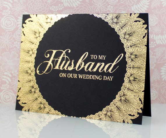Gift For My Husband On Our Wedding Day: To My Husband On Our Wedding Day Gold Foil Card Groom On Our
