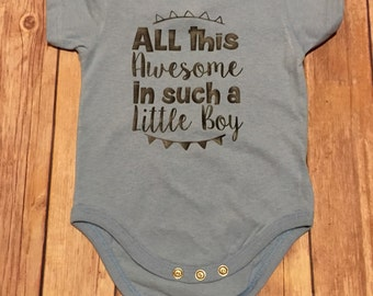 Blue Baby Bodysuit - All This Awesome In Such A Little Boy- Baby Boy Onesie