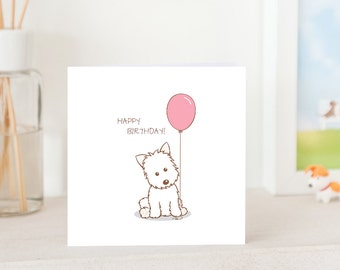 Dog Birthday Card -  Handmade - Westie with Birthday Balloon, Available in Pink or Blue Balloon