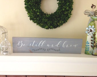 Be Still and Know wood sign, religious wood sign, religious home decor, farmhouse decor, religious gift, psalm 46:10