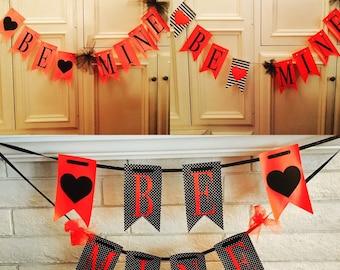 """Valentine's Banner """"BE MINE"""""""