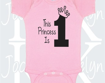 1 month old etsy this princess is 1 one year old birthday gift girl clothing bodysuit body suit onepiece one negle Gallery