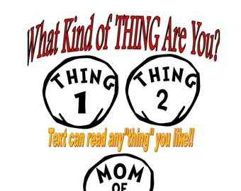 "Personlized Custom Thing 1 Thing 2 Inspired Iron On Transfer - Halloween Costume  Thing 1, Thing 2, Thing 3, or Any ""Thing"""