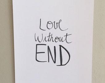 SALE - 8x10 print | love without end