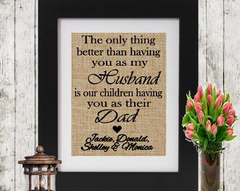 Personalized Gift for Husband - The only thing better than having you as my husband - Father's Day Gift - Personalized Gift for Him - Burlap
