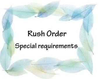 Rush orders, Ready to ship!