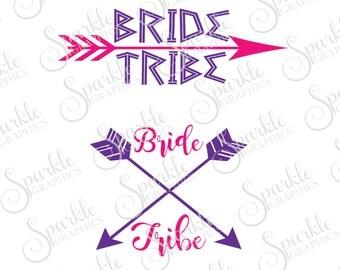 Bride Tribe SVG Bachelorette Party Bridal Team Bride Bridesmaid Wedding Clipart Svg Dxf Eps Png Silhouette Cricut Cut File Commercial Use