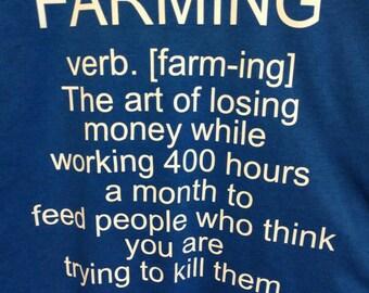 Definition of Farming T-shirt!