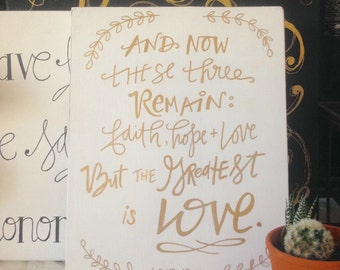 The greatest is LOVE 1 corinthians 13 wood sign