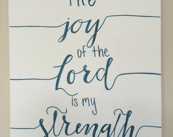 Bible verse canvas Nehemiah 8:10