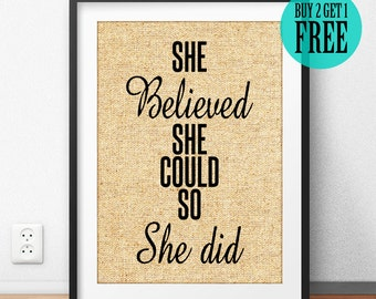 She Believed She Could So She Did, Girl Room Decor, Gift for Her, Girls Wall Art, Motivational Quote Poster, Burlap Print, Home Decor, SD08