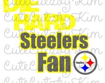 Die Hard Steelers Fan Svg