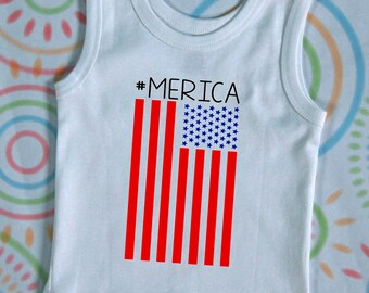 American Flag #MERICA Tank top/Merica infant tank/Merica toddler tank/Merica kids tank/Merica baby tank/4th of July outfit/4th of July tank