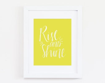 Rise and shine - Instant Download