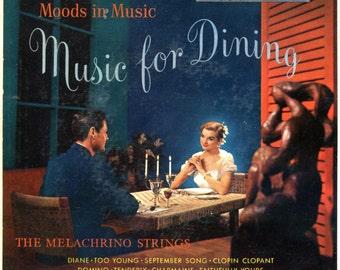 Music for Dining - 45 RPM Records - The Melachrino Strings
